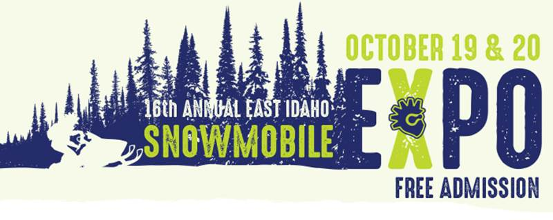 16th Annual East Idaho Snowmobile Explo Oct. 19 and 20.
